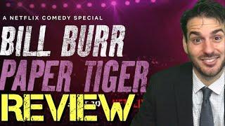 Bill Burr: Paper Tiger (Netflix) Review