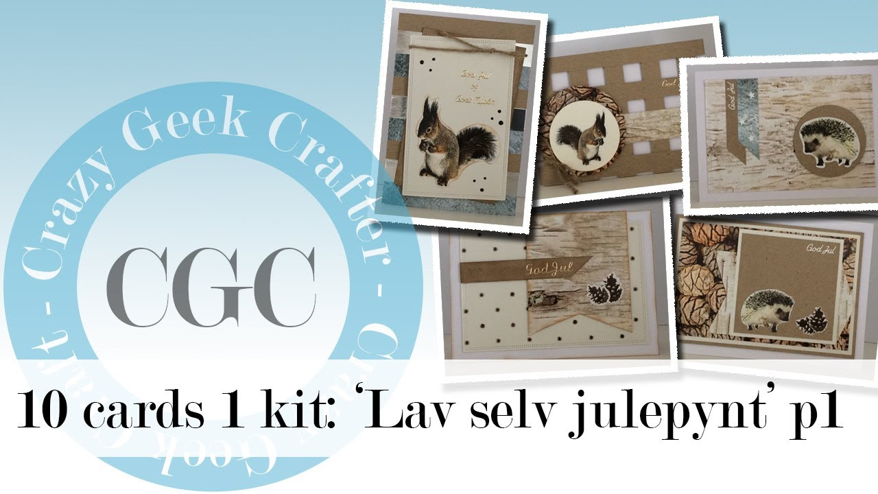 10 cards 1 kit: 'Lav selv julepynt' part 1