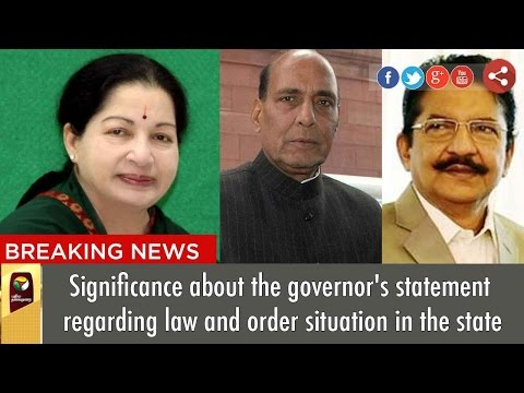 Significance about the governor's statement regarding law and order situation in the state