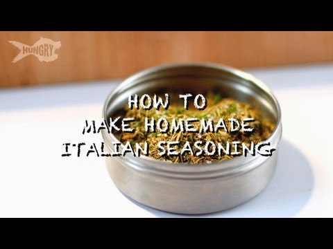 How to Make Authentic Italian Seasoning
