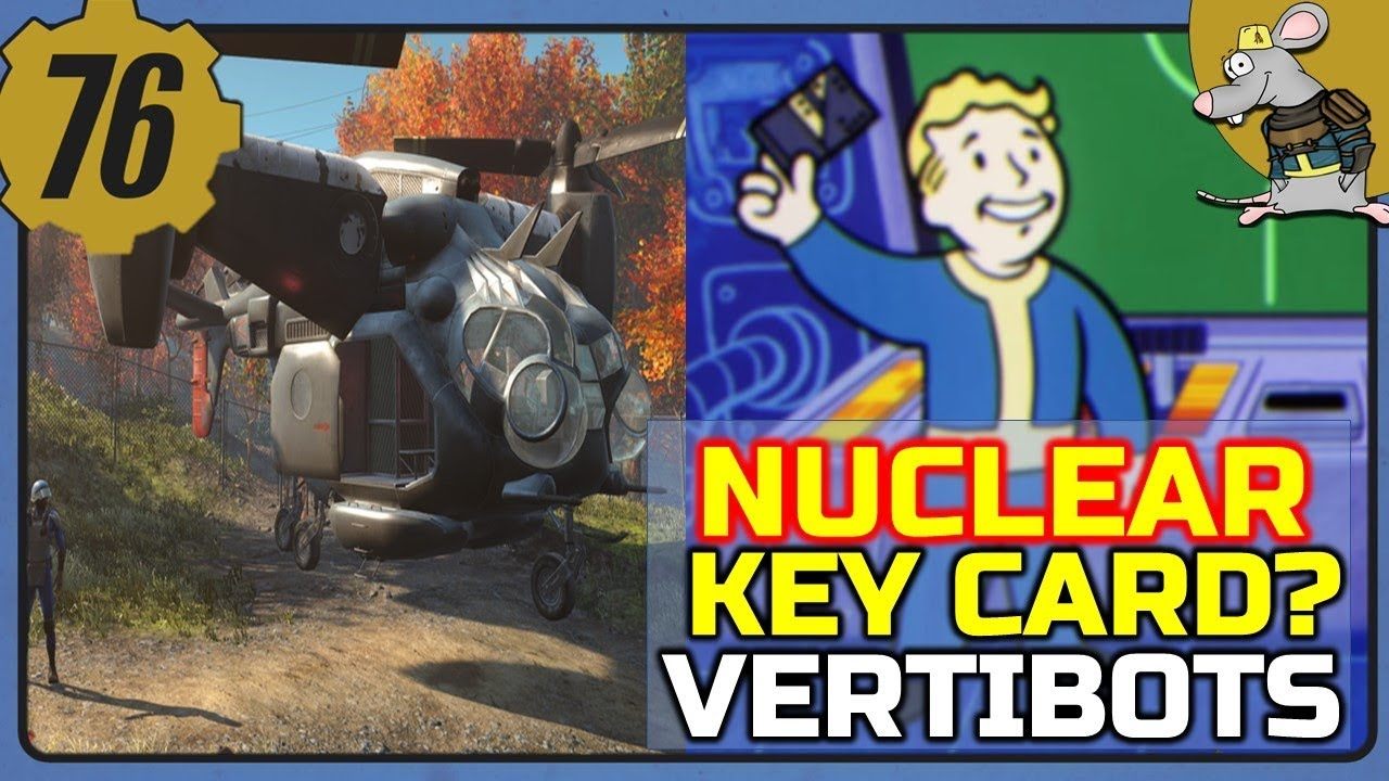 FALLOUT 76 NUCLEAR Key Card? Dealing With Vertibots