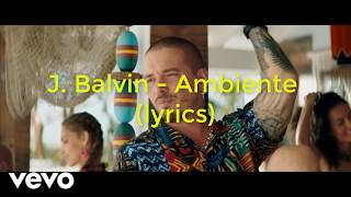 J Balvin Ambiente Official Audio
