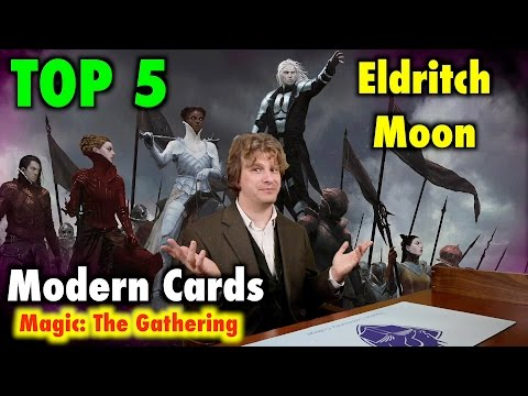 MTG - Top 5 Eldritch Moon Cards Best For Modern For Magic: The Gathering
