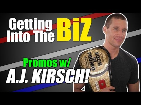 How to Rock a Promo (w/ A.J. Kirsch) | Getting Into the BiZ