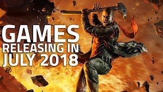 Games Releasing in July 2018 | No Man