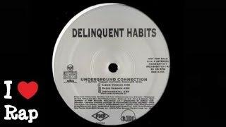 Delinquent Habits Ft. Hurricane G. - Underground Connection