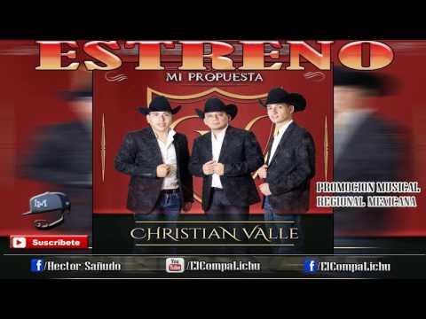 Sera Tu Ultima Cancion - Christian Valle [ Estreno 2017 ]