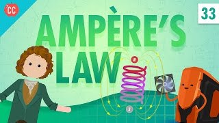 Ampère's Law: Crash Course Physics #33