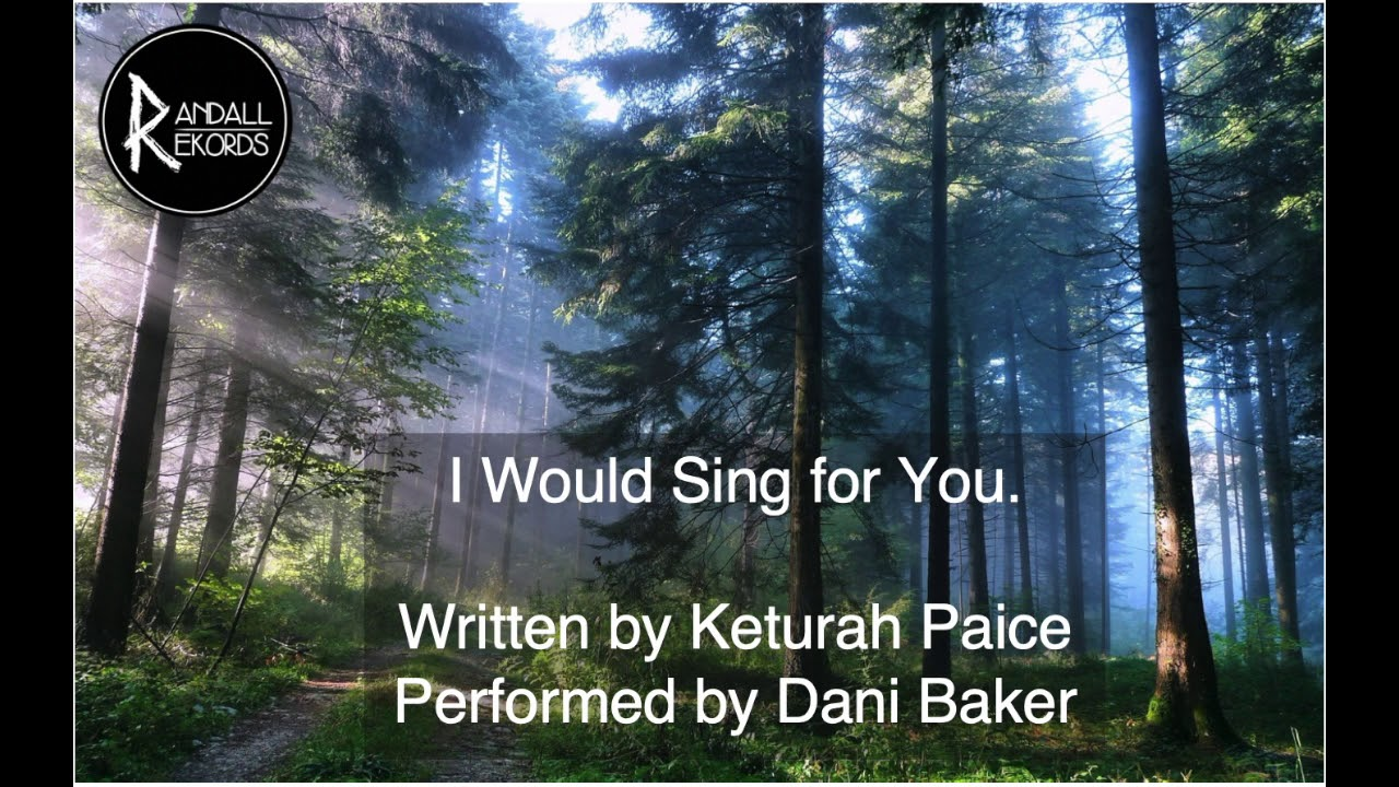 Keturah Paice - Sing For You.