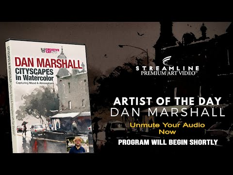 """Dan Marshall """"Cityscapes In Watercolor"""" **FREE LESSON VIEWING**"""