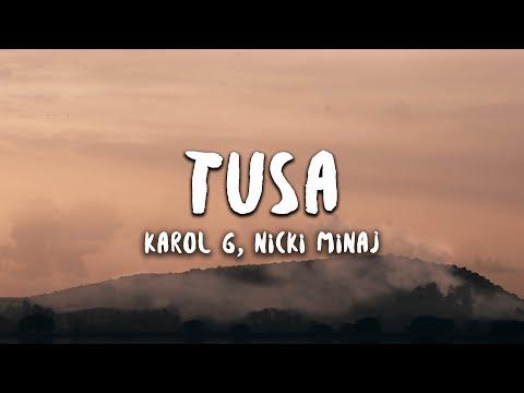 Karol G Nicki Minaj - Tusa Letra