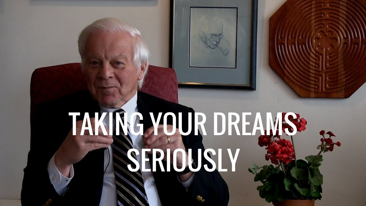Taking Your Dreams Seriously. Presented by James Hollis, Ph.D.