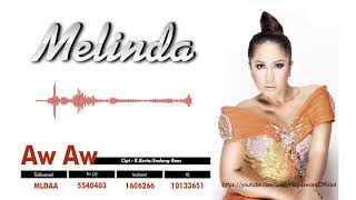 Gambar cover Melinda - Aw Aw (Official Audio Video)