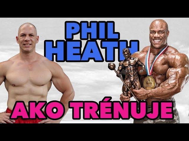 Ako trénuje Phil Heath?