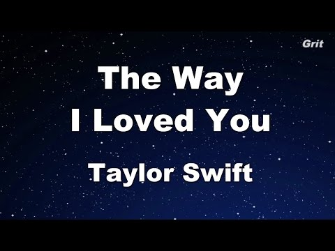 The Way I loved you - Taylor Swift Karaoke【With Guide Melody】