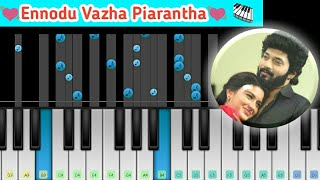 Ennodu Vaazha Piranthavale - Sembaruthi Serial Love Song Bgm Piano Music Video | Perfect Piano Tamil