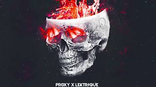 Proxy X Lektrique Break Your Skull EP