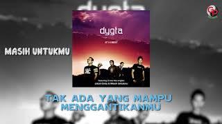 DYGTA - MASIH UNTUKMU (Official Lyric)