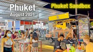 Phuket Weekend Night Market - Phuket August 2021 - Naka Market - Phuket Sandbox