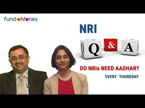 NRI Q&A, Is Aadhar Necessary For NRIs? November 2, 2017