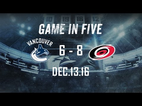 Canucks vs. Hurricanes Game in Five (Dec. 13, 2016)