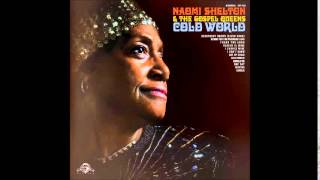 """Naomi Shelton & The Gospel Queens """"It's A Cold, Cold World"""""""