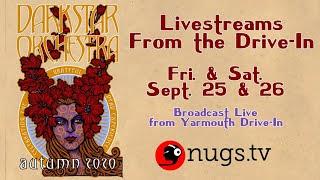 Dark Star Orchestra Live at Yarmouth Drive In - 9/26/20 - Cape Cod, MA