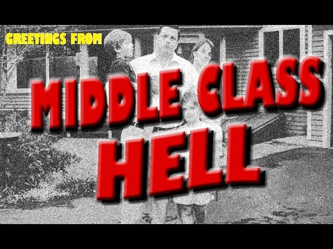 Welcome to Middle Class Hell