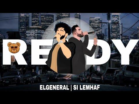 Youtube: El General Ft Si Lemhaf – Ready (Music Video)