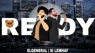 El General Ft. Si Lemhaf - Ready (Music Video)