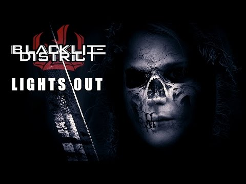 Blacklite District - Lights Out