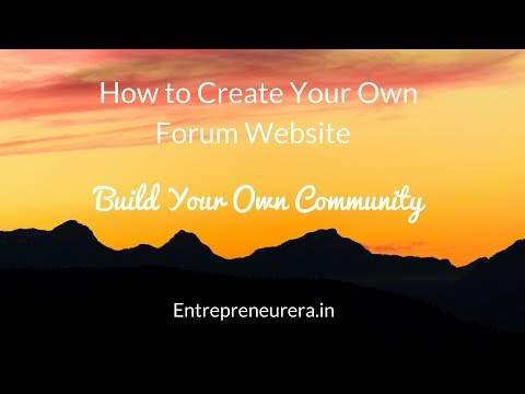 How to Create Your Own Forum Website – Build Your Own Community