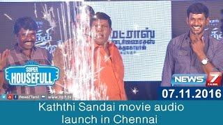 Kaththi Sandai movie audio launch in Chennai | Super Housefull | News7 Tamil
