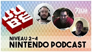 JUBE Nintendo Podcast 2-4