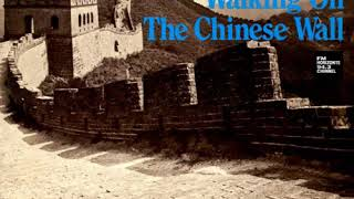 Philip Bailey - Walking On The Chinese Wall (LYRICS)