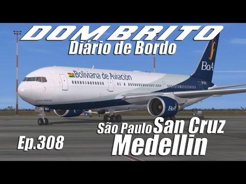 FS2004 - B767-300 BoA & BAe 146-200 Lamia - São Paulo / Santa Cruz / Medellin - Ep.308