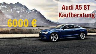 Audi A5 8T Kaufberatung   Das solltest du vor dem Kauf wissen!   G Performance