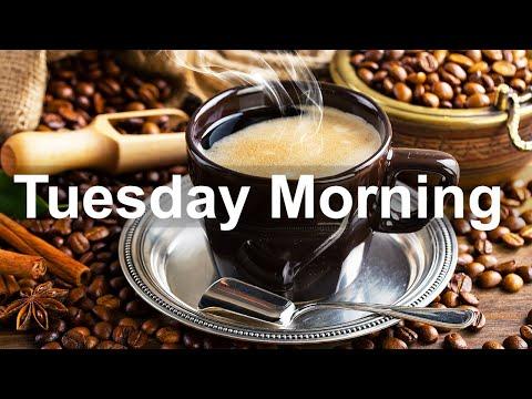 Tuesday Morning Jazz - Good Mood Jazz Coffee and Bossa Nova Music for Happy Day