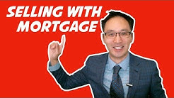 Selling House with Mortgage