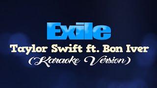 EXILE - Taylor Swİft ft. Bon Iver (KARAOKE VERSION)