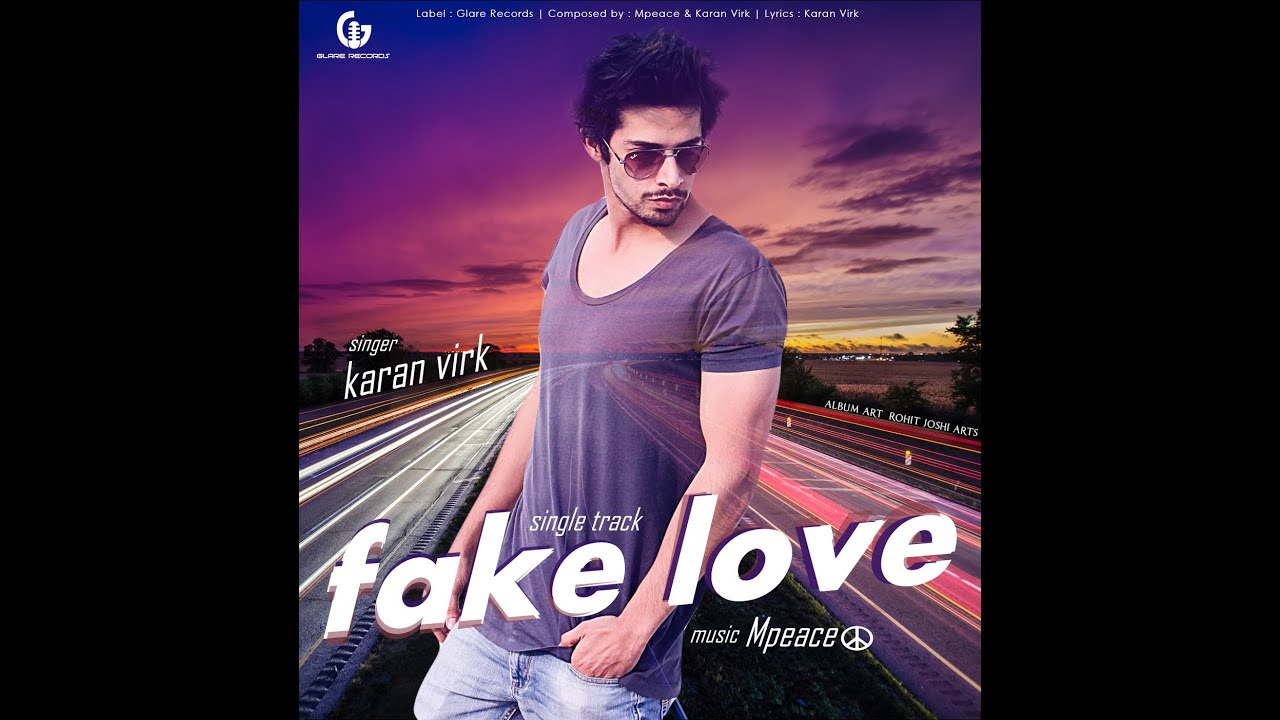 Karan Aujla New Song No Need Djpunjab: Fake Love By Karan Virk