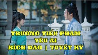 Tru Tiên - Trương Tiểu Phàm Yêu Ai - Tuyết Kỳ hay Bích Dao