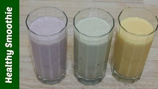 3 Healthy Breakfast Smoothies // Toddler, Kids & Adults Recipe // Yogurt Drinks Recipes