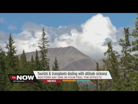 Doctor: 1 in 4 visitors feel the effects of altitude
