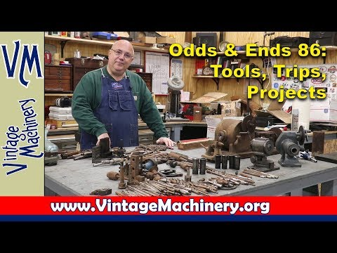 Odds & Ends 86:  Tools, Trips, Projects