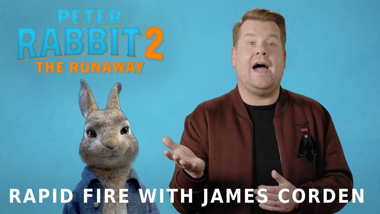 PETER RABBIT 2: THE RUNAWAY - Rapid Fire with James Corden