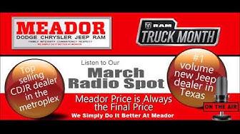 Meador Dodge Chrysler Jeep Ram March 2020 Radio Ad