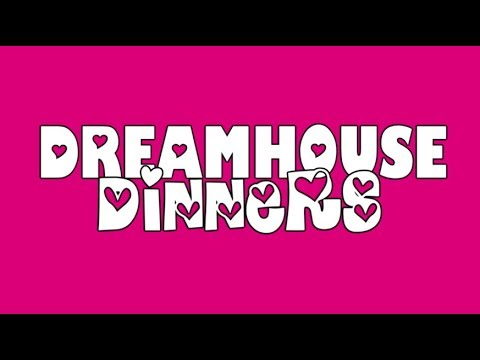 Dreamhouse Dinners Episode 4 - A Sam & Mickey Miniseries
