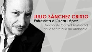 Julio Sánchez Cristo entrevista a Óscar López