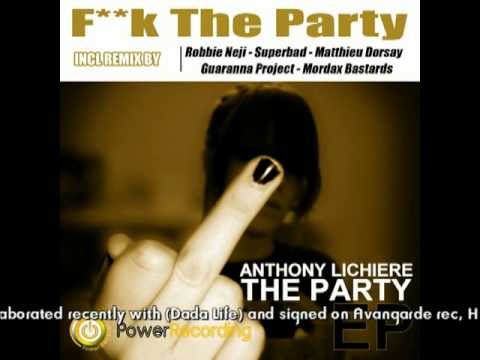 Robbie Neji Remix - Fuck The Party - Power Recording